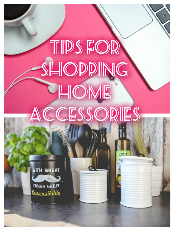 Tips For Shopping Home Accessories