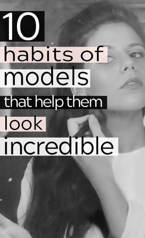 10 Beauty Habits of Actual Models -   11 beauty Care model ideas