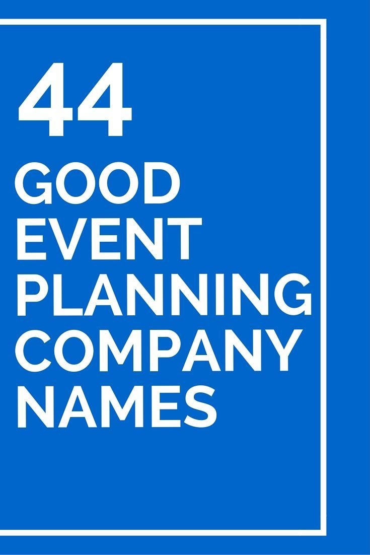 44 Good Event Planning Company Names